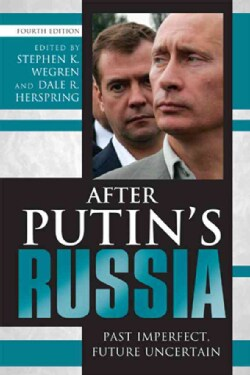 After Putin's Russia: Past Imperfect, Future Uncertain (Paperback)