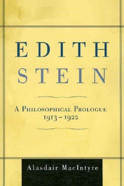 Edith Stein: A Philosophical Prologue, 1913-1922 (Paperback)