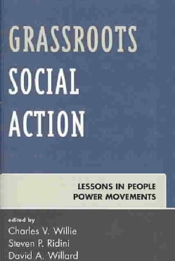Grassroots Social Action: Lessons in People Power Movements (Paperback)