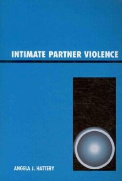 Intimate Partner Violence (Paperback)