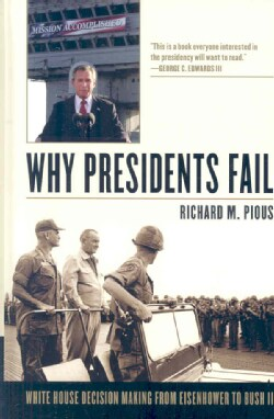 Why Presidents Fail (Hardcover)