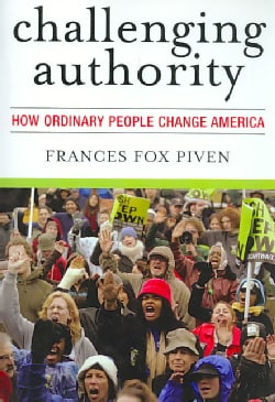 Challenging Authority: How Ordinary People Change America (Paperback)