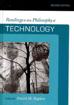 Readings in the Philosophy of Technology (Hardcover)
