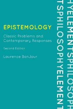 Epistemology: Classic Problems and Contemporary Responses (Hardcover)