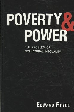 Poverty and Power: The Problem of Structural Inequality (Hardcover)