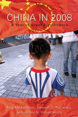 China in 2008: A Year of Great Significance (Hardcover)