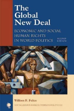 The Global New Deal: Economic and Social Human Rights in World Politics (Paperback)