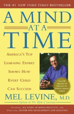 A Mind at a Time: America's Top Learning Expert Shows How Every Child Can Succeed (Paperback)