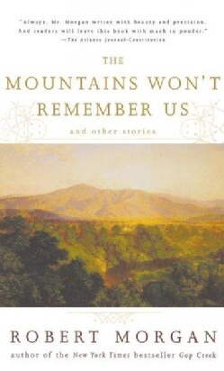 The Mountains Won't Remember Us: And Other Stories (Paperback)