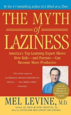 The Myth of Laziness (Paperback)