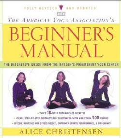 The American Yoga Association's Beginner's Manual (Paperback)