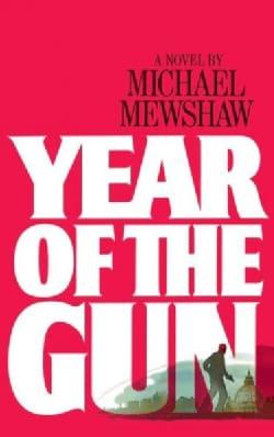Year of the Gun (Paperback)