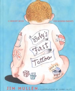 Baby's First Tattoo: A Memory Book for Modern Parents (Hardcover)