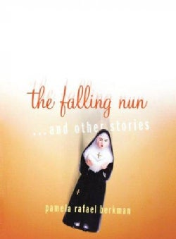 The Falling Nun: And Other Stories (Paperback)