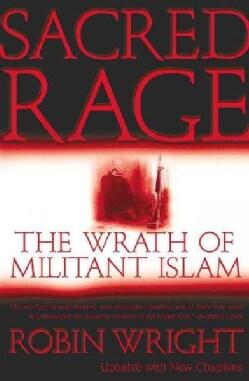Sacred Rage: The Wrath of Militant Islam (Paperback)