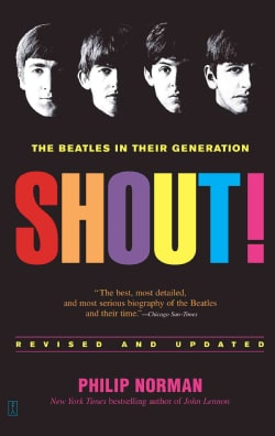 Shout!: The Beatles in Their Generation (Paperback)