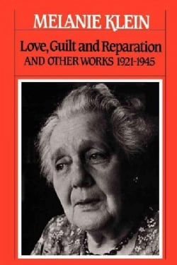 Love, Guilt, and Reparation and Other Works 1921-1945 (Paperback)