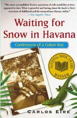 Waiting for Snow in Havana: Confessions of a Cuban Boy (Paperback)
