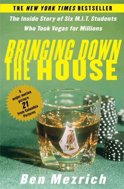 Bringing Down the House: The Inside Story of Six M.I.T. Students Who Took Vegas for Millions (Paperback)