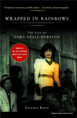 Wrapped in Rainbows: The Life of Zora Neale Hurston (Paperback)