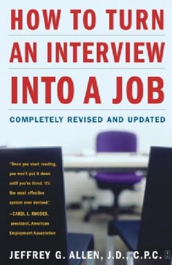 How to Turn an Interview into a Job (Paperback)