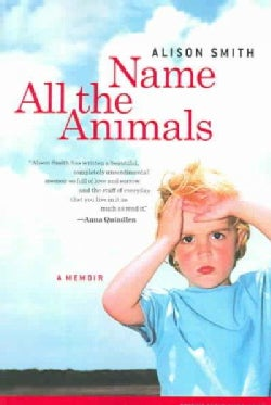 Name All The Animals: A Memoir (Paperback)