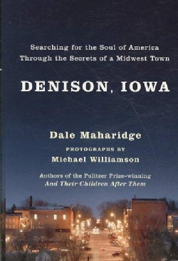 Denison, Iowa: Searching for the Soul of America Through the Secrets of a Midwest Town (Paperback)