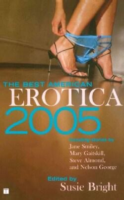 The Best American Erotica 2005 (Paperback)