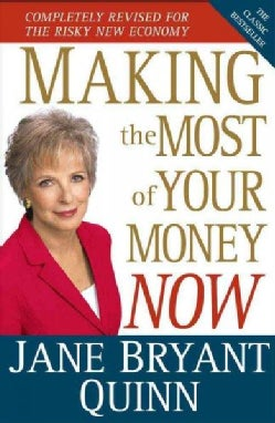Making the Most of Your Money Now: The Classic Bestseller Completely Revised for the New Economy (Hardcover)