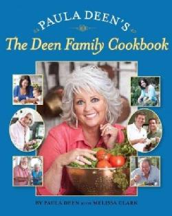 Paula Deen's The Deen Family Cookbook (Hardcover)