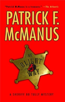 The Blight Way: A Sheriff Bo Tully Mystery (Paperback)