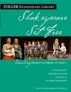 Shakespeare Set Free: Teaching Hamlet - Henry IV (Paperback)