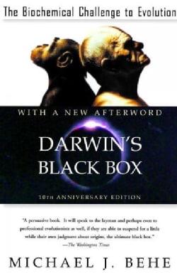 Darwin's Black Box: The Biochemical Challenge to Evolution (Paperback)