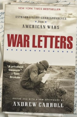 War Letters: Extraordinary Correspondence from American Wars (Paperback)