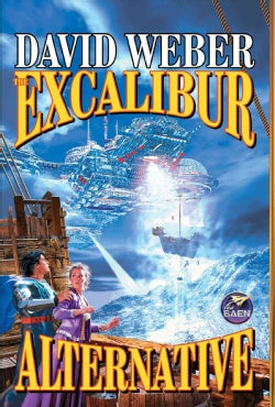 The Excalibur Alternative (Paperback)