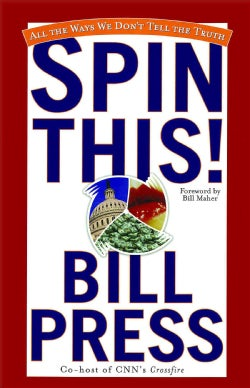 Spin This: All the Ways We Don't Tell the Truth (Paperback)