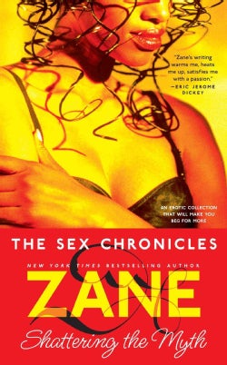 The Sex Chronicles: Shattering the Myth (Paperback)
