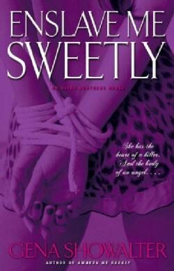 Enslave Me Sweetly (Paperback)