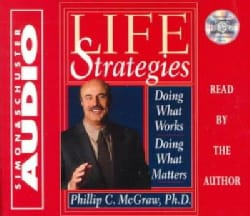 Life Strategies: Doing What Works, Doing What Matters (CD-Audio)