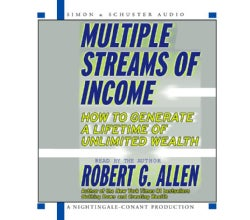Multiple Streams of Income: How to Generate a Lifetime of Unlimited Wealth (CD-Audio)