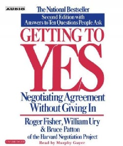 Getting to Yes: Negotiating Agreement Without Giving in (CD-Audio)