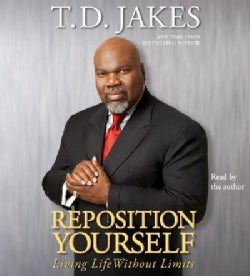 Reposition Yourself: Living Life Without Limits (CD-Audio)