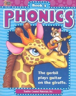 Phonics: The Gerbil Plays Guitar on the Giraffe (Paperback)