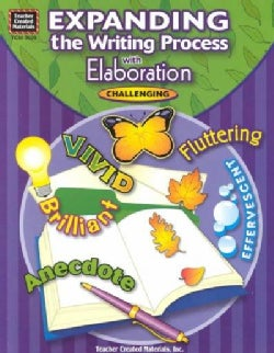 Expanding the Writing Process With Elaboration (Paperback)