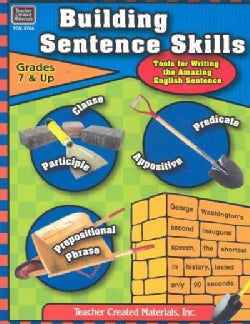 Building Sentence Skills: Tools for Writing the Amazing English Sentence (Paperback)