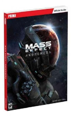 Mass Effect Andromeda: Prima Official Guide