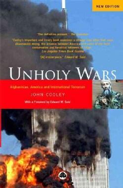 Unholy Wars: Afghanistan, America and International Terrorism (Paperback)