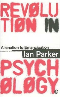 Revolution in Psychology: Alienation to Emancipation (Paperback)