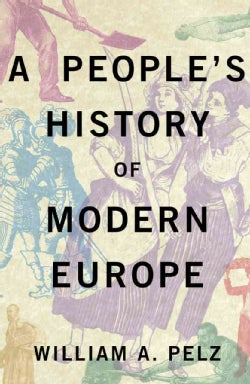 A People's History of Modern Europe (Paperback)