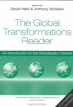 The Global Transformations Reader: An Introduction to the Globalization Debate (Paperback)